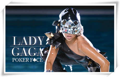 laday gaga?记忆最深的恐怕是Poker Face 和如今代言的帝舵